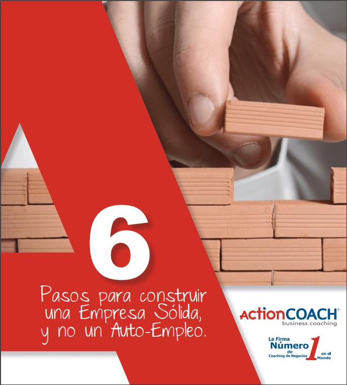 coach de negocios 6 pasos para construir una empresa sólida y no un auto-empleo